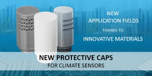 New protective caps for climate and dew point sensors