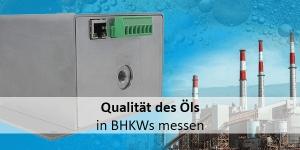 Neuartiger Sensor: Qualität des Öls in BHKWs messen