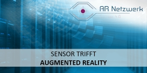Innovative Sensortechnologie trifft Augmented Reality