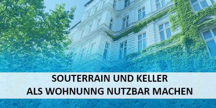 Berühmt Souterrain und Keller als Wohnung nutzbar machen GL94